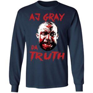 Aj Gray Da Truth Shirt
