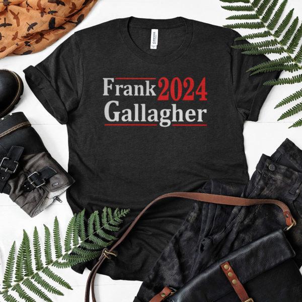 Frank Gallagher 2024 shirt, LS, Hoodie