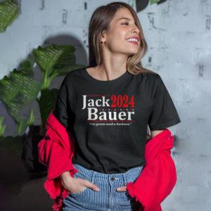 Jack Bauer 2024 I'm Gonna Need A Hacksaw Shirt, LS, Hoodie