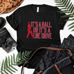 Jay Johnson Arizona Wildcats Baseball It's A Ball Or It's A Line Drive T-Shirt
