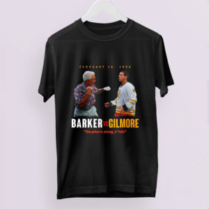 Barker vs Gilmore The price is wrong bitch shirt