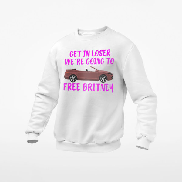 Car Get In Loser We're Going To Free Britney Shirt, ls, hoodie