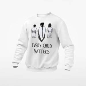 Every Child Matters T-Shirt, LS, Hoodie