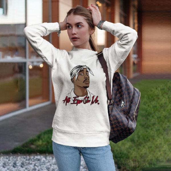 All Eyez On Me shirt, ls, hoodie