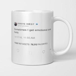 Sometimes I Get Emotional Over Fonts, Kanye West Tweet Mug