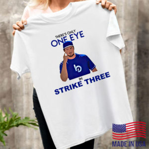 Trevor Bauer there's only one eye in strike three shirt, ls, hoodie