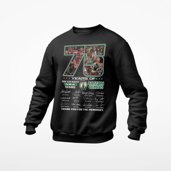 Boston Celtics 75 Years Of The Greatest Nba Teams Signatures Thank You For The Memories Shirt
