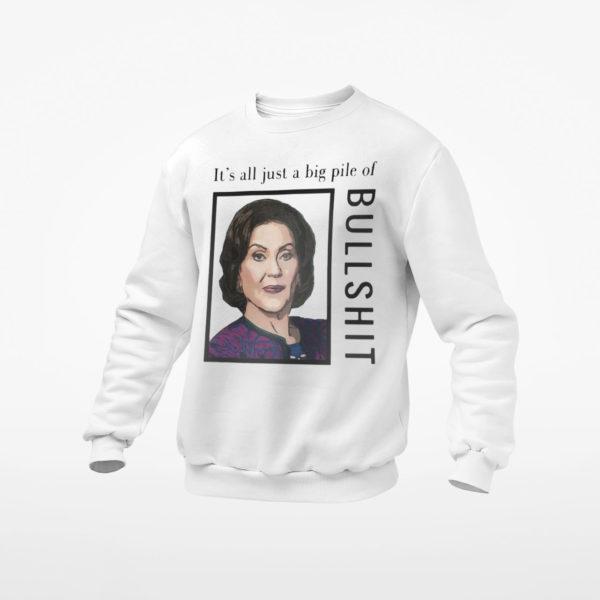 Nasty Woman It's All Just A Big Pile Of Bullshit Shirt, ls, hoodie