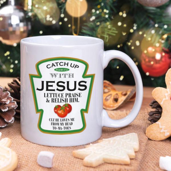 Catch Up With Jesus Lettuce Praise Relish Him Mug