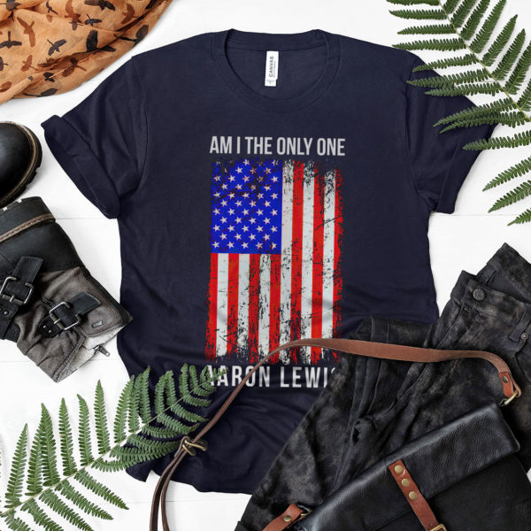 Aaron Lewis am I the only one shirt, Ls, Hoodie