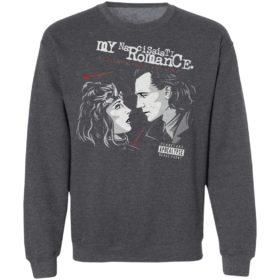 Loki Tom Hiddleston My Narcissistic Romance Three Cheers For All Time Always Shirt, ls, hoodie