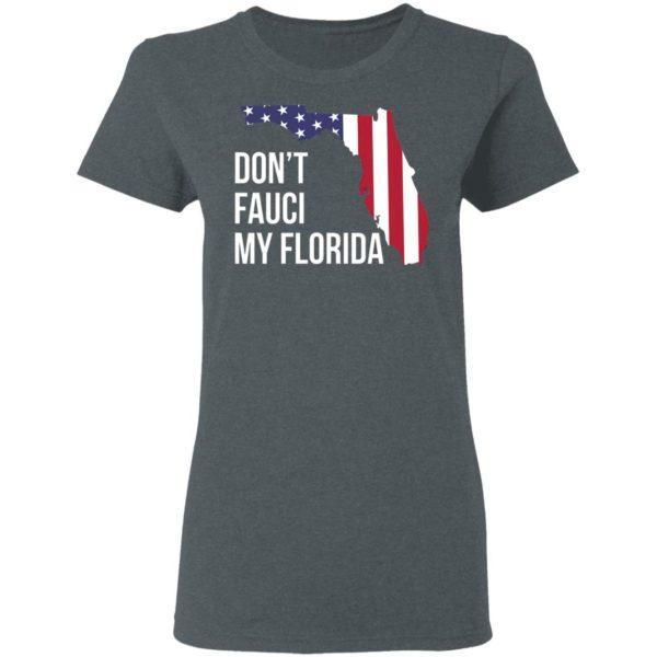 Don't Fauci my florida shirt, hoodie