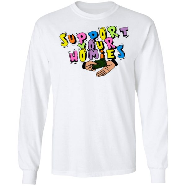 Support Your Homies white T-Shirt