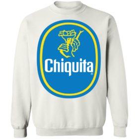 Chiquita T-Shirt, hoodie, sweatshirt