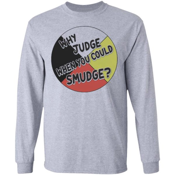 Why judge when you could smudge shirt