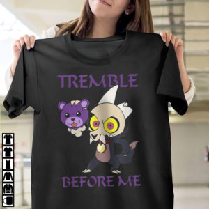 Tremble Before Me The Owl House King T-Shirt