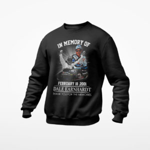 In memory of february 18 2001 Dale Earnhardt thank you for the memories signature shirt, ls, hoodie