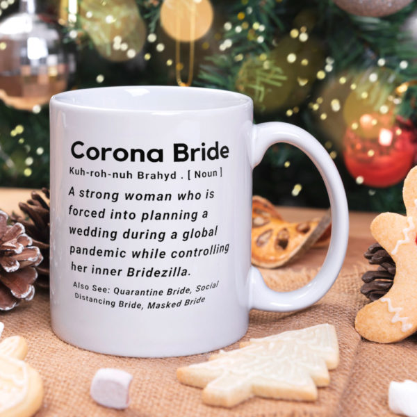 Corona Bride Definition Mug A Strong Woman Who Is Forced Into Planning A Wedding