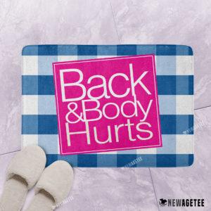 Back & Body Hurts Bath Mat