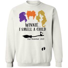 Hocus Pocus Winnie I Smell A Child Due November 2021 Shirt