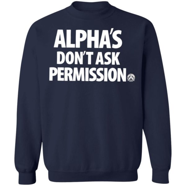 Alpha'S Don't Ask Permission Alpha American T-Shirt
