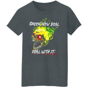 Green New Deal Deal With It shirt, Hoodie