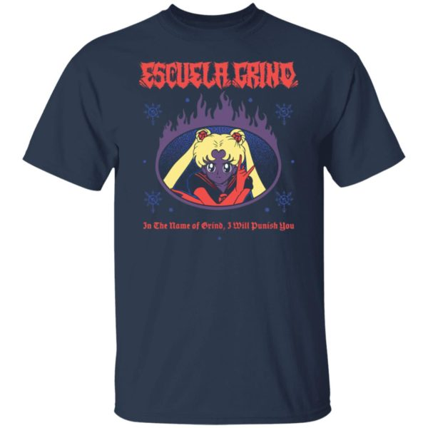 Sailor Moon Escuela Grind In The Name Of Brind I Will Punish You Shirt