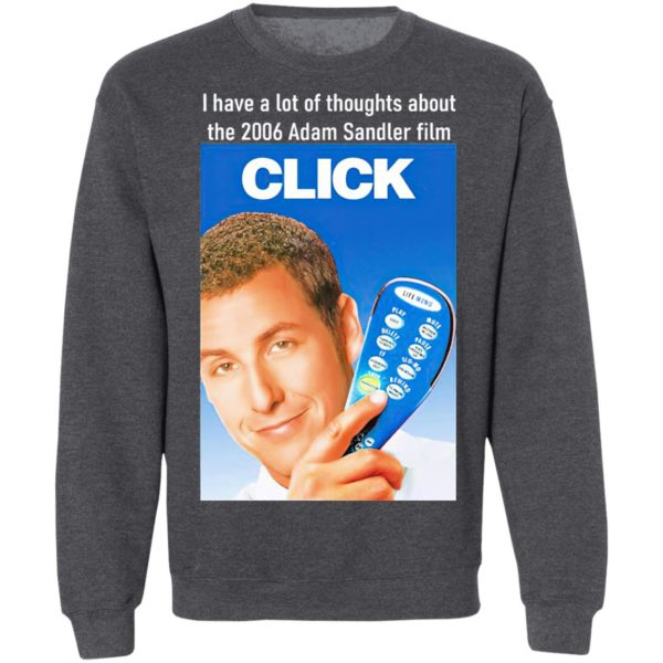 I Have A Lot Of Thoughts About The 2006 Adam Sandler Film Shirt