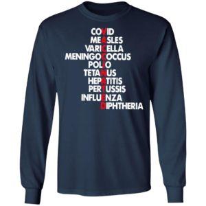 Vaccinated Covid Measles Varicella Meningococcus Polio Tetanus Shirt