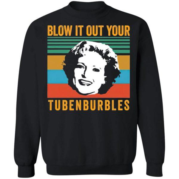 Blow It Out Your Tubenburbles Shirt