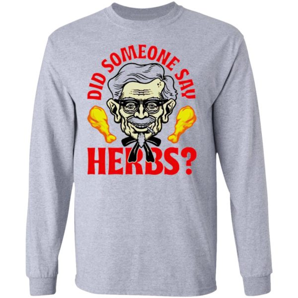 Did Someone Say Herbs T-Shirt