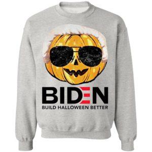 Pumpkin Biden Build Halloween Better Shirt