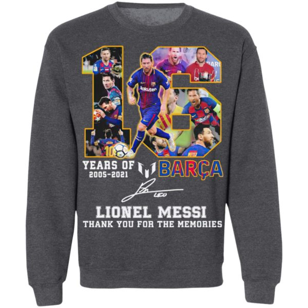 16 years of 2005 2021 Barca Lionel Messi Champion signature Thank You tee shirt