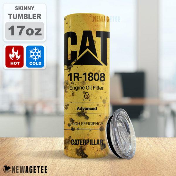 CAT 1R-1808 Oil Filter Skinny Tumbler Stainless Steel 20oz 30oz