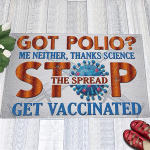 1 Indoor Outdoor Doormat Pro Vaxxer Got Polio Thanks Science Stop The Spread Get Vaccinated Doormat