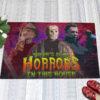 1 Indoor Outdoor Doormat There Is Some Horrors in This House Halloween Horror Characters Doormat