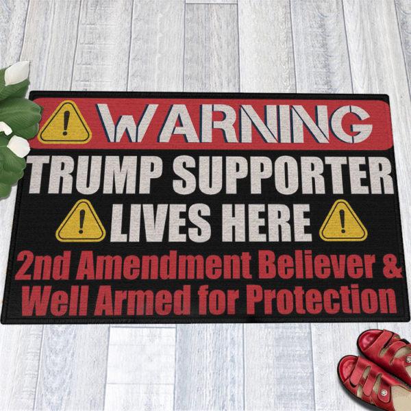 1 Indoor Outdoor Doormat Warning Trump Supporter Lives Here 2nd Amendment Supporter Doormat