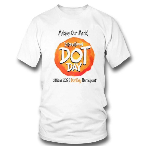 1 T Shirt International Dot Day National Awareness Days Calendar 2021 Shirt