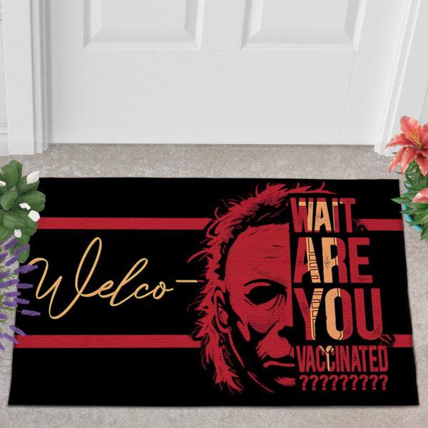 2 Outdoor Door Mat Michael Myers Wait Are You Vaccinated Halloween Warning Doormat