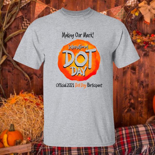 2 T Shirt Sport grey International Dot Day National Awareness Days Calendar 2021 Shirt