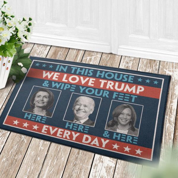 4 Decor Outdoor Doormat In This House We Love Trump Anti Biden Wipe Feet Here Welcome Doormat