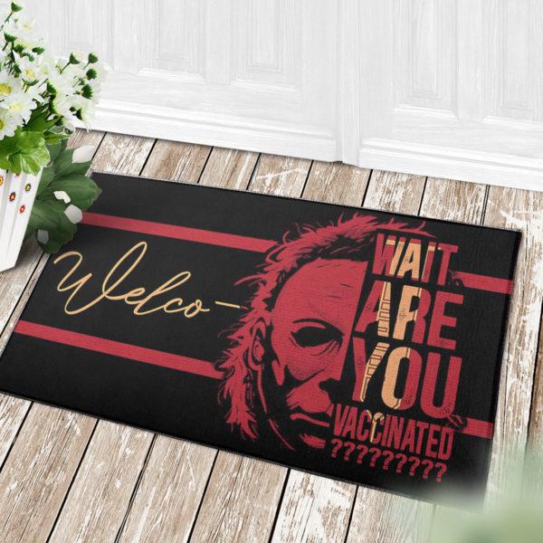 4 Decor Outdoor Doormat Michael Myers Wait Are You Vaccinated Halloween Warning Doormat