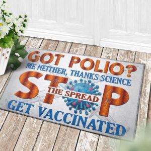 4 Decor Outdoor Doormat Pro Vaxxer Got Polio Thanks Science Stop The Spread Get Vaccinated Doormat