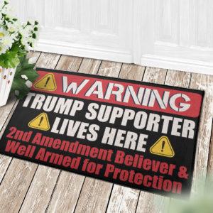 4 Decor Outdoor Doormat Warning Trump Supporter Lives Here 2nd Amendment Supporter Doormat