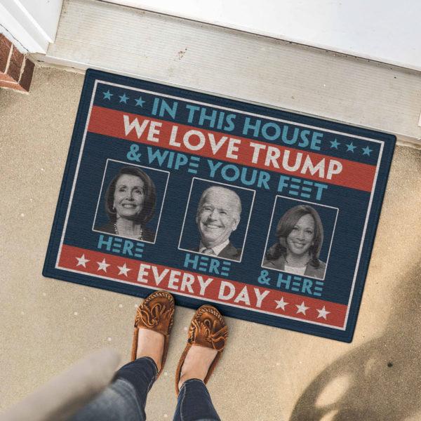 5 Font Door Mat In This House We Love Trump Anti Biden Wipe Feet Here Welcome Doormat