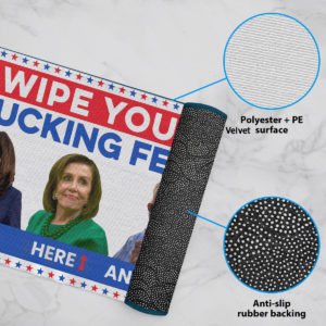 6 Rug Joe Biden Wipe Your Fucking Feet Here Here And Here Biden Harris Pelosi Doormat