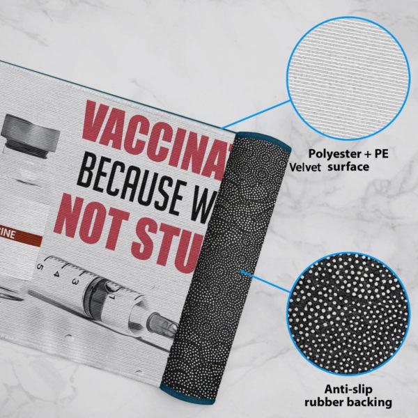 6 Rug Vaccinated Because Were Not Stupid Doormat Proud Vaccinated Doormat