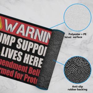 6 Rug Warning Trump Supporter Lives Here 2nd Amendment Supporter Doormat