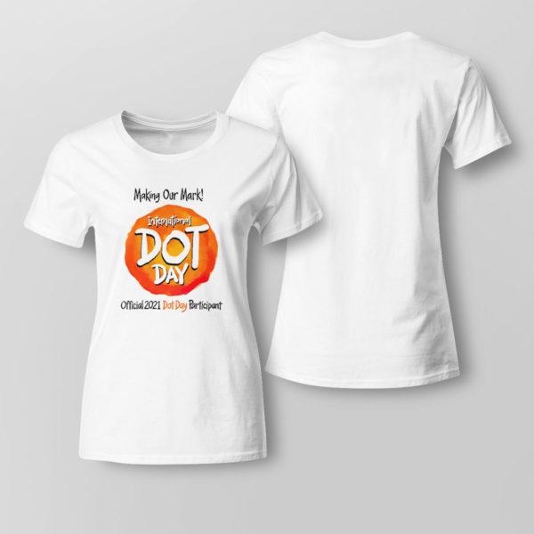 Lady Tee International Dot Day National Awareness Days Calendar 2021 Shirt