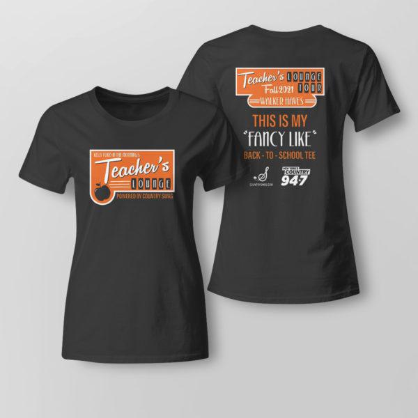 Lady Tee Walker Hayes Merch shirt Teacher Lounge T Shirt